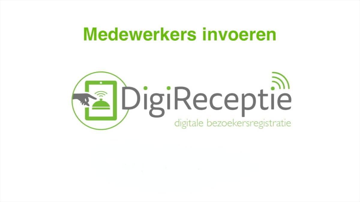 digireceptie-video-medewerkers-invoeren