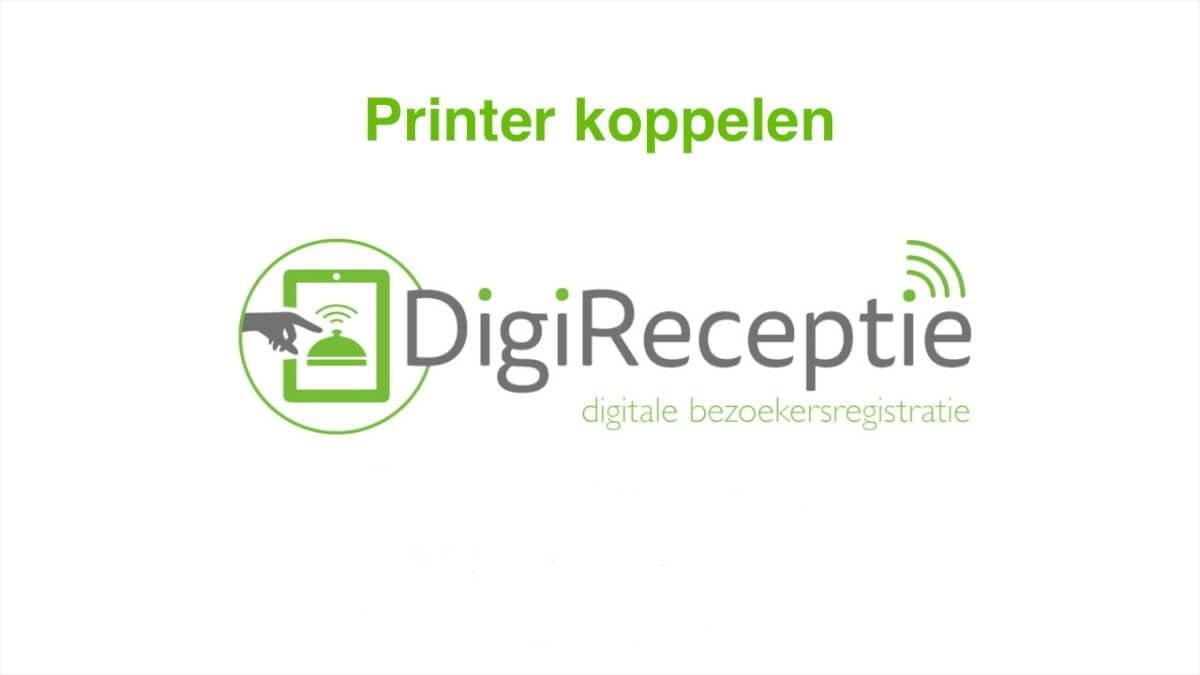 digireceptie-video-printer-koppelen