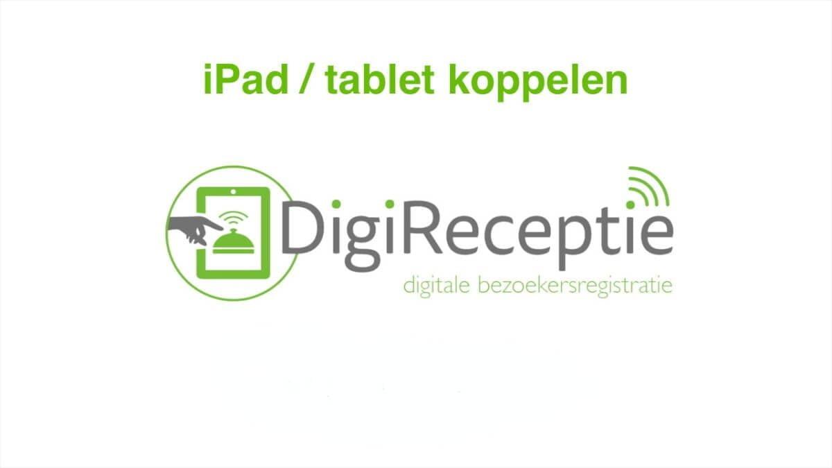 digireceptie-video-tablet-koppelen